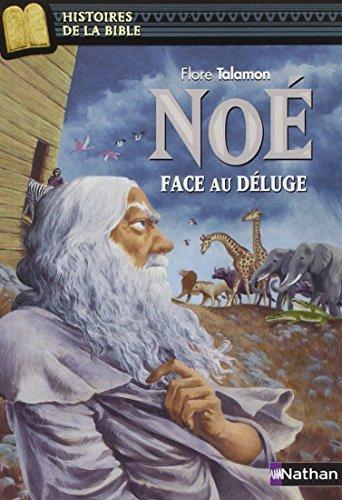 Noé face au déluge par Flore Talamon, Marie-Thérèse Davidson