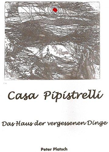 casa-pipistrelli-das-haus-der-vergessenen-dinge