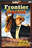 Frontier Doctor - 5 Episodes (Homesteaders, Danger Valley, Twisted Road, Gringo Pete, Flaming Gold