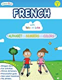 French with Toto and Lola: Alphabet - Numbers - Colors (English Edition)