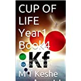 CUP OF LIFE Year1 Book4: Knowledge Seeker Workshops Book 4 (Year 1: The Knowledge Seeker Workshops) (English Edition)