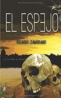 El Espejo par Ricardo Zamorano
