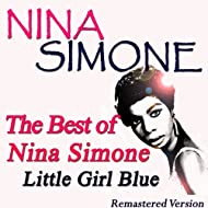 The Best of Nina Simone: Little Girl Blue (Remastered Version)