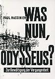 Was Nun, Odysseus? Zur Bewaltigung der Vergangenheit