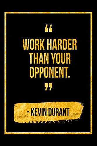 Work Harder Than Your Opponent: Black Kevin Durant Quote Designer Notebook por Perfect Papers