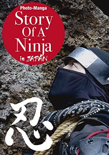 Story Of A Ninja in JAPAN: Photo-Manga (English Edition ...