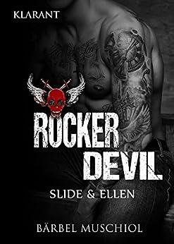 Rocker Devil. Slide und Ellen von [Muschiol, Bärbel]