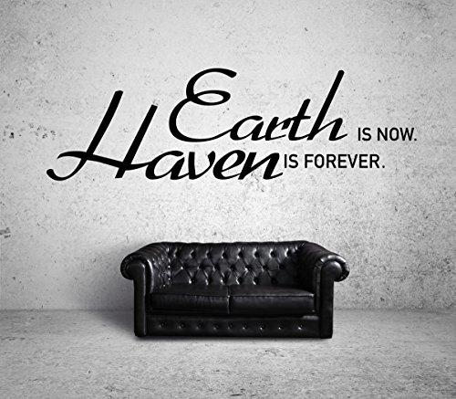 Earth Is Now Heaven Is Forever Wandtattoo Black Certified Freak