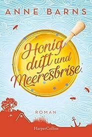 Honigduft und Meeresbrise (Neuausgabe)