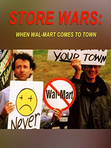 store-wars-when-wal-mart-comes-to-town