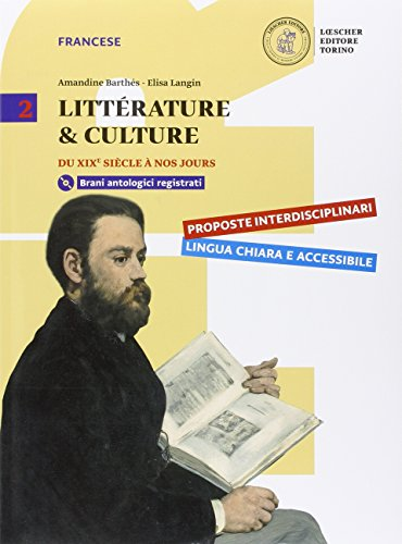 Littérature & culture. Per le Scuole superiori. Con CD-ROM. Con e-book. Con espansione online: 2