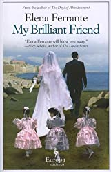 [My Brilliant Friend, Book One: Childhood, Adolescence [ MY BRILLIANT FRIEND, BOOK ONE: CHILDHOOD, ADOLESCENCE ] By Ferrante, Elena ( Author )Sep-25-2012 Paperback