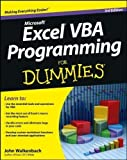 Excel VBA Programming For Dummies (For Dummies (Computer/Tech)) by Walkenbach, John 3rd (third) Edition (2/25/2013)