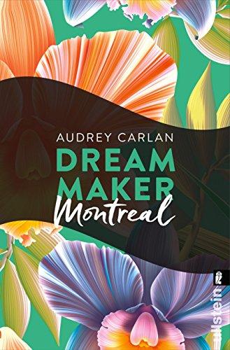 Dream Maker - Montreal (Dream Maker City 6) von [Carlan, Audrey]