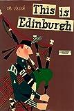 This is Edinburgh (This Is . . .)
