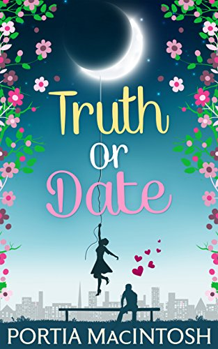 Truth Or Date (English Edition)