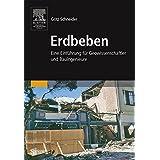 Erdbeben: Eine Einführung für Geowissenschaftler und Bauingenieure