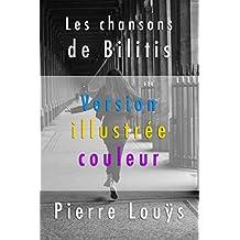 Les chansons de Bilitis ( Version illustrée couleur ) (French Edition)