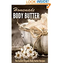 Homemade Body Butter: The Easiest Organic Body Butter Recipes