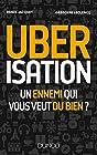 Uberisation - Un ennemi qui vous veut du bien ?