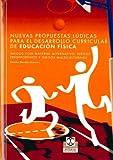 Nuevas Propuestas Ludicas Para el Desarrollo Curricular de Educación Fisica (Educación Física / Pedagogía / Juegos)