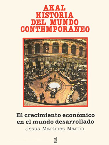 Crecimiento económico en el mundo desarrollado (Historia del mundo contemporáneo)