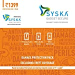Please do ensure that you activate your Syska Gadget Secure (SGS) pack within 15 days of your new device purchase date as per Amazon invoice in case of all mobile handset-brands except Apple/Samsung/HTC where handset-activation date will be consid...