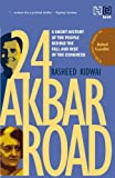24 Akbar Road [Revised and Updated]: A Short History of the People behind the Fall and Rise of the Congress