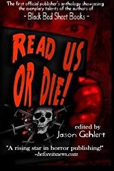 Read Us or Die by The Authors of Black Bed Sheet Books (2013-08-10)