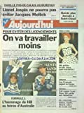 Telecharger Livres AUJOURD HUI No 16023 du 11 03 1996 DANS LE PAS DE CALAIS JOSPIN NE POURRA PAS EVITER MELLICK POUR EVITER DES LICENCIEMENTS ON VA TRAVAILLER MOINS MODE A PARIS LES FRANCAIS JUGENT LA CORSE LES SPORTS FOOT SKI ET ATHLETISME AMIEZ DJATE GIRARD F1 ET L HOMMAGE DE HILL AU HEROS D AUSTRALIE (PDF,EPUB,MOBI) gratuits en Francaise