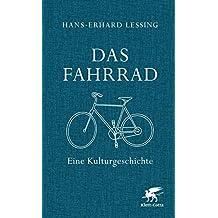 Das Fahrrad: Eine Kulturgeschichte (German Edition)