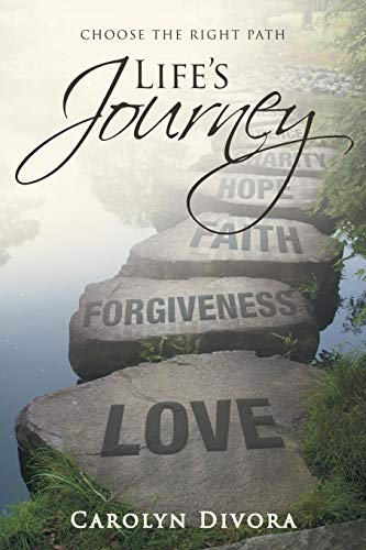 Life's Journey: Choose the right path por Carolyn Divora