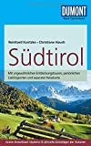 DuMont Reise-Taschenbuch Reiseführer Südtirol: mit Online-Updates als Gratis-Download von Reinhard Kuntzke (2. Dezember 2014) Taschenbuch -