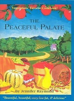 The Peaceful Palate by [Raymond, Jennifer]