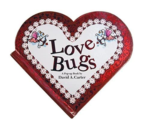 (LOVE BUGS: A POP UP BOOK) BY CARTER, DAVID A.(AUTHOR)Hardcover Jan-2003