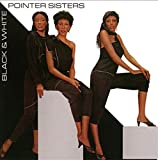 The Pointer Sisters: Black & White [Ltd.Pressing] (Audio CD)