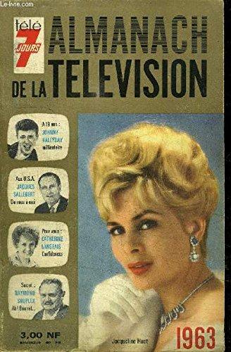 ALMANACH DE LA TELEVISION - TELE 7 JOURS...