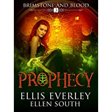 Prophecy (Brimstone and Blood Book 3)