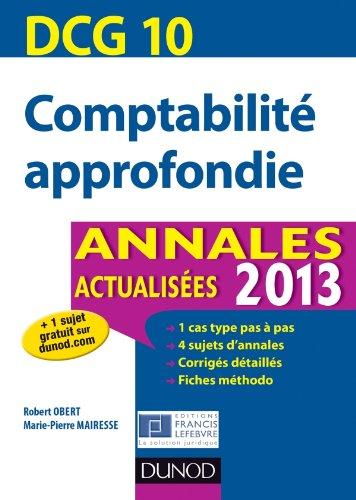 DCG 10 - Comptabilité approfondie - Annales actualisées 2013
