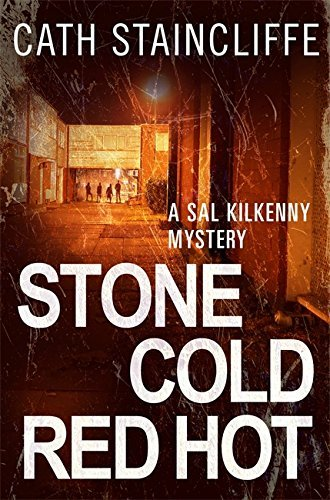 Stone cold red hot (sal kilkenny) by cath staincliffe (2013-09-19)