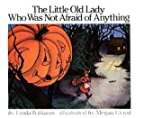 The Little Old Lady Who Was Not Afraid of Anything by Linda Williams (1986-09-06)