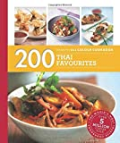 200 Thai Favourites: Hamlyn All Colour Cookbook