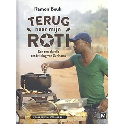Terug naar mijn Roti: een smaakvolle ontdekking van Suriname