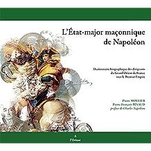 Etat-major maçonnique de Napoléon