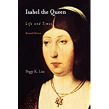 Isabel the Queen: Life and Times (The Middle Ages Series)