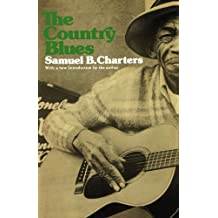 The Country Blues: Roots of Jazz