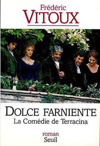 La comédie de Terracina - Grand Prix du Roman de l'Académie Française 1994 par Frederic Vitoux