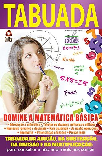 Projetos Escolares 01 – Tabuada: Domine a Matemática Básica (Portuguese Edition) por On Line Editora