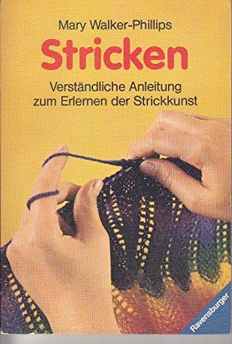Stricken. Verständliche Anleitung zum Erlernen der Strickkunst. - Wolle Walker