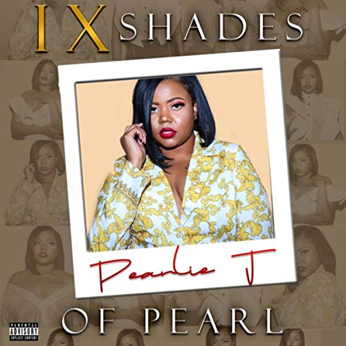 IX Shades of Pearl [Explicit] -